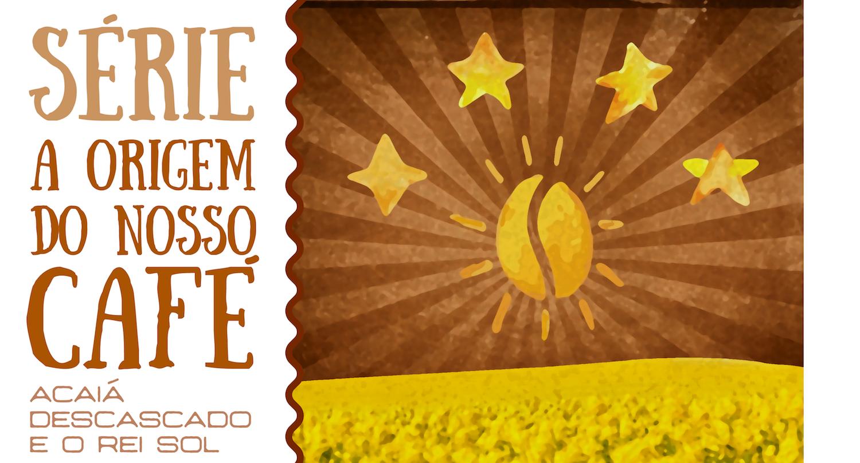 Legado que é Herança para Qualidade nos Cafés Especiais. A História da Fazenda Estrela e seus Cafés Premiados [Parte 4 – Série A Origem do Nosso Café]